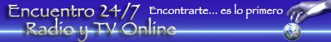 Encuentro 24/7 Radio y TV Online en Vivo, encontrarte... es lo primero